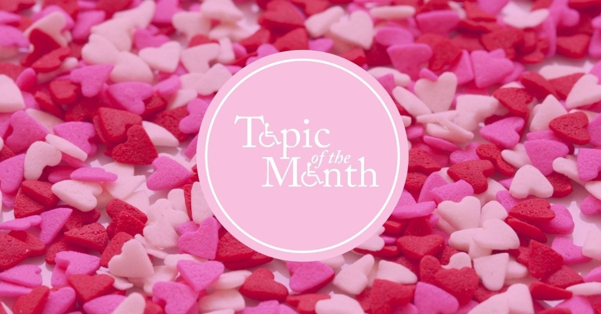 February Topic of the Month is dating